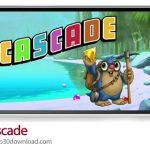دانلود Cascade – بازی موبایل آبشار